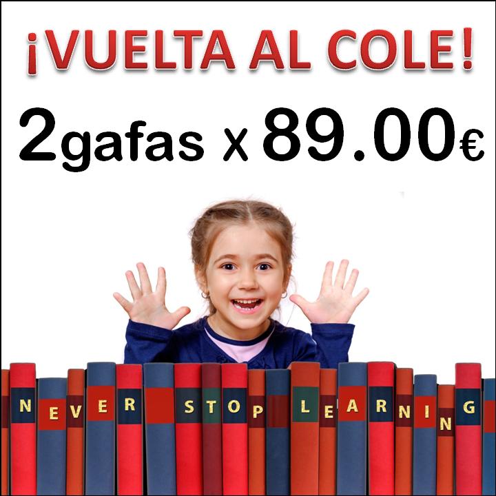Vuelta al cole 2020 _ Oferta 2gafas x 89 eur
