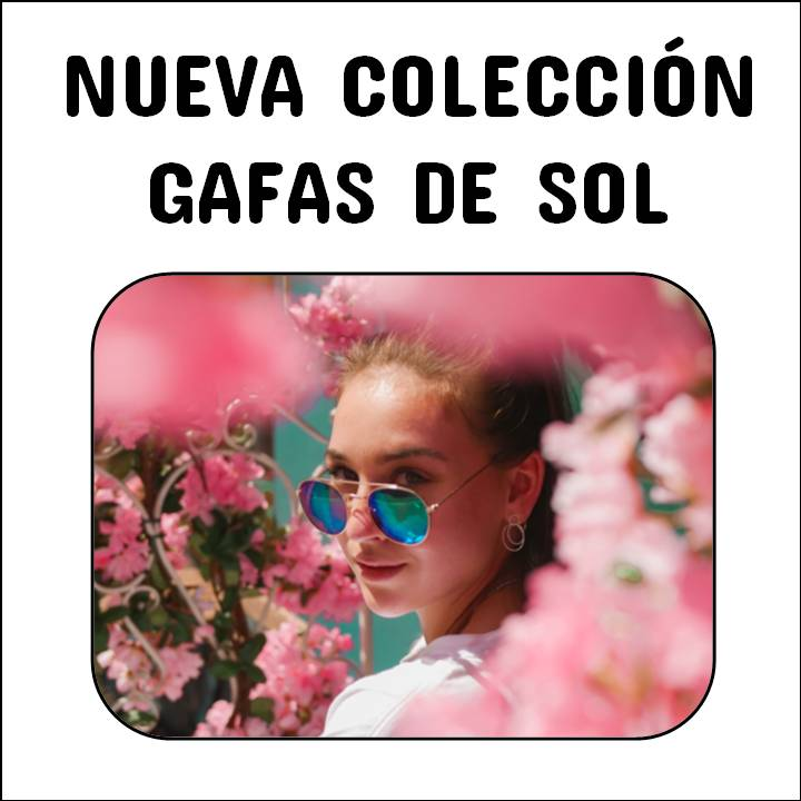 Nueva colección de gafas de sol