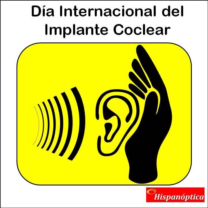 Hispanóptica Día Internacional del Implante Coclear